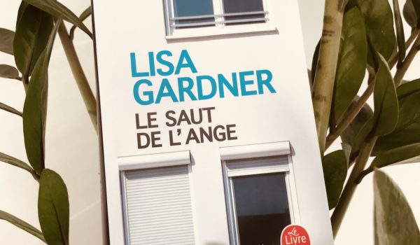 avis lecture Lisa Gardner