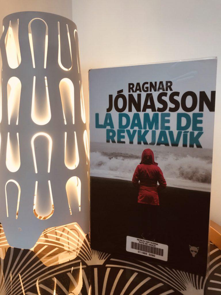 avis lecture du polar de Ragnar Jonasson La Dame de Reykjavik