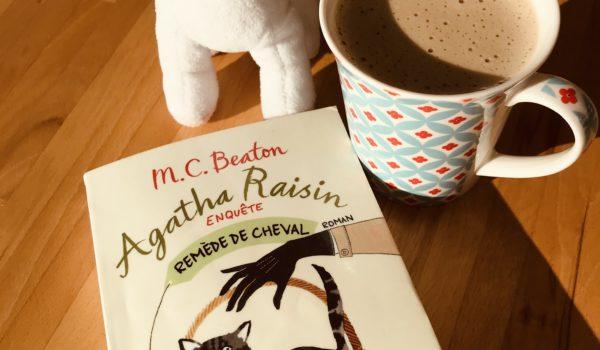 avis lecture Remède de cheval une enquête d'Agatha Raisin écrit par MC Beaton