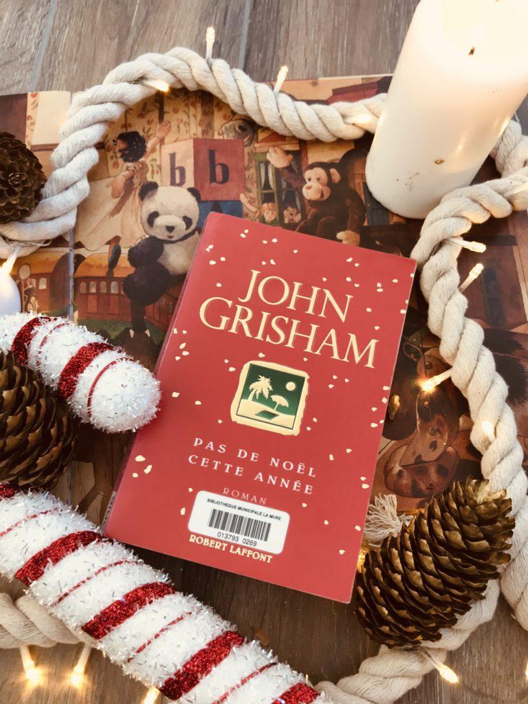 résumé de John Grisham Pas de Noël cette année