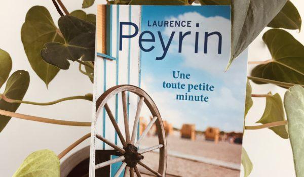 couverture roman Une toute petite minute Laurence Peyrin