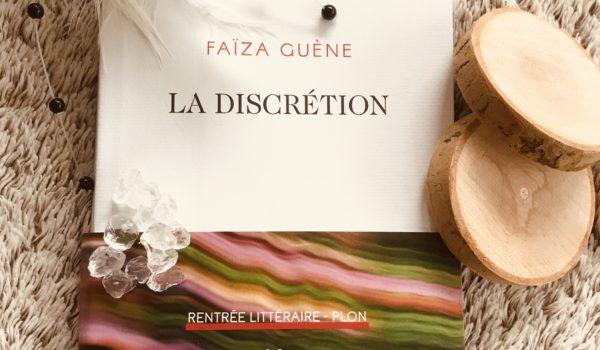 La Discrétion Faïza Guène