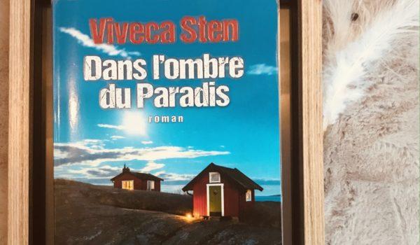 avis lecture Viveca Sten Dans l'ombre du Paradis