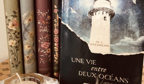 avis lecture M L Stedman Une vie entre deux océans